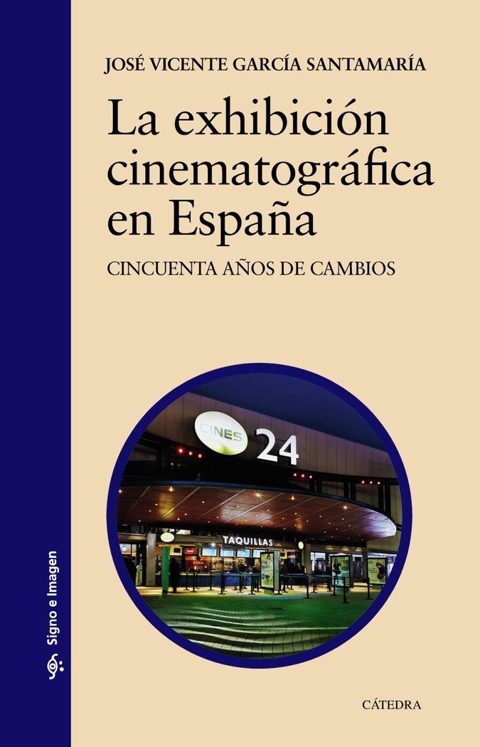 Exhibicion cinematografica en españa,la