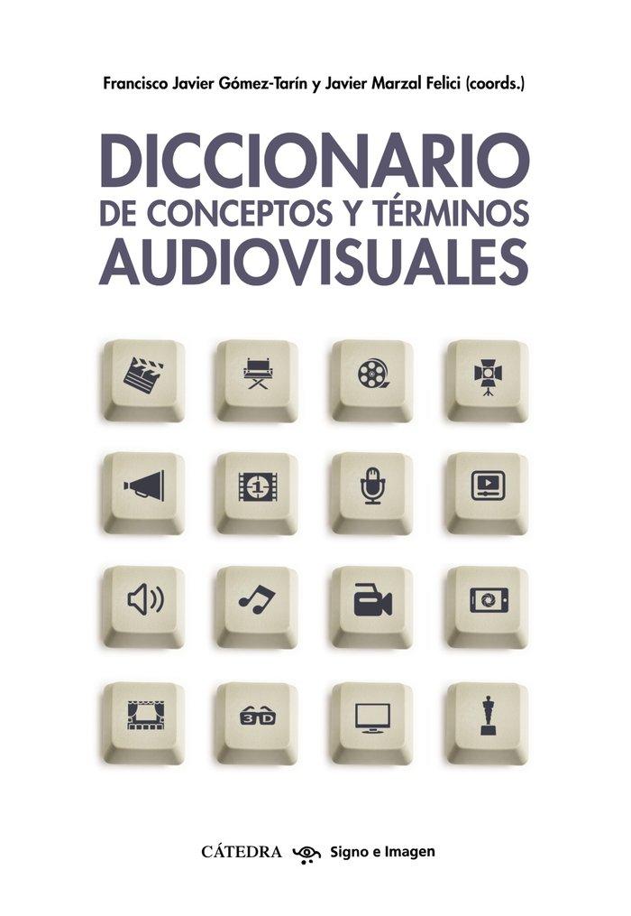 Diccionario de conceptos y terminos audiovisuales