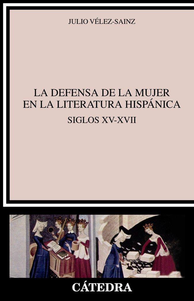 Defensa de la mujer en la literatura hispanica,la