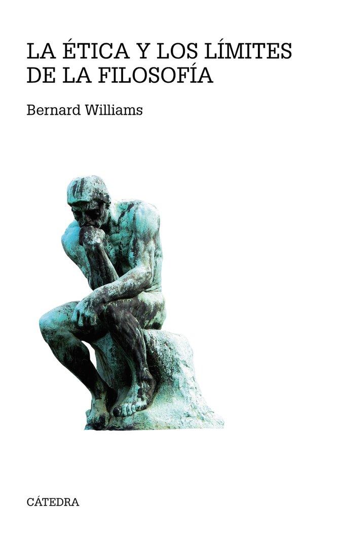 Etica y los limites de la filosofia,la