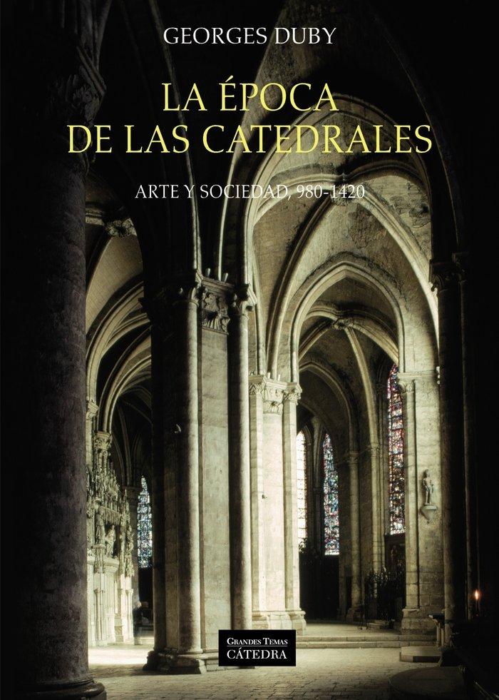 Epoca de las catedrales,la