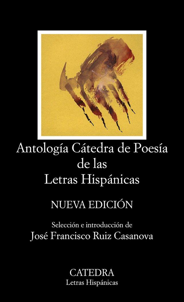Antologia catedra poesia de las letras hispanicas