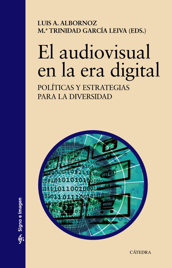 Audiovisual en la era digital,el