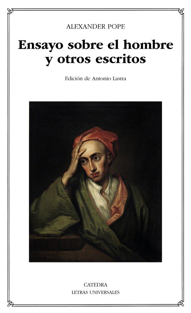 Ensayo sobre el hombre y otros escritos