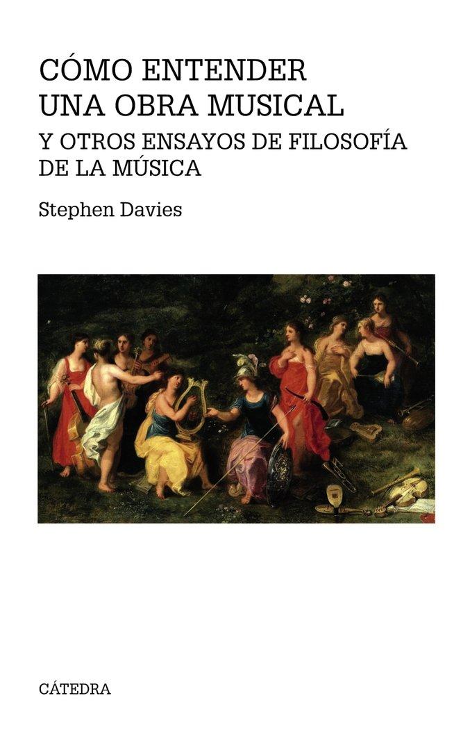 Como entender una obra musical y otros ensayos de filosofia