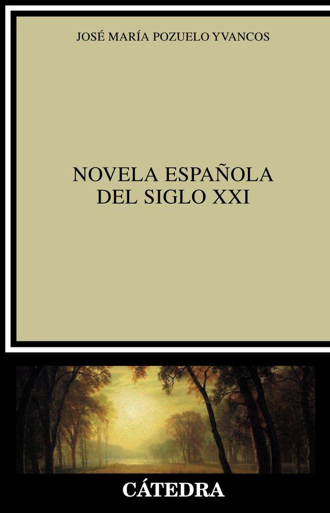 Novela española del siglo xxi