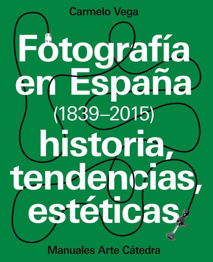 Fotografia en españa 1839-2015