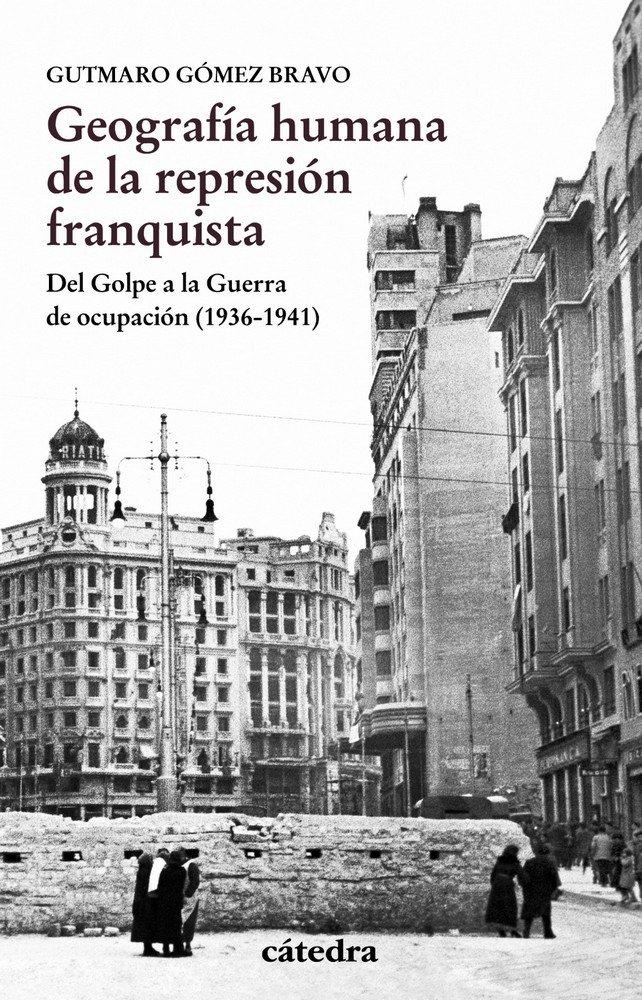 Geografia humana de la represion franquista