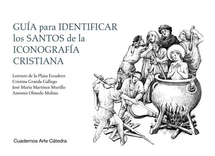 Guia para identificar santos de la iconografia cristiana