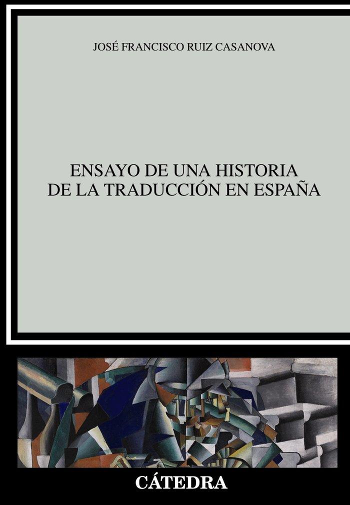 Ensayo de una historia de la traduccion en españa
