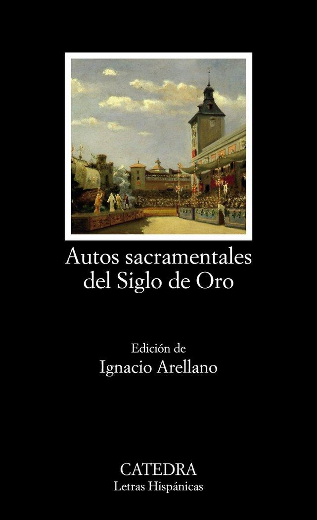 Autos sacramentales del siglo de oro