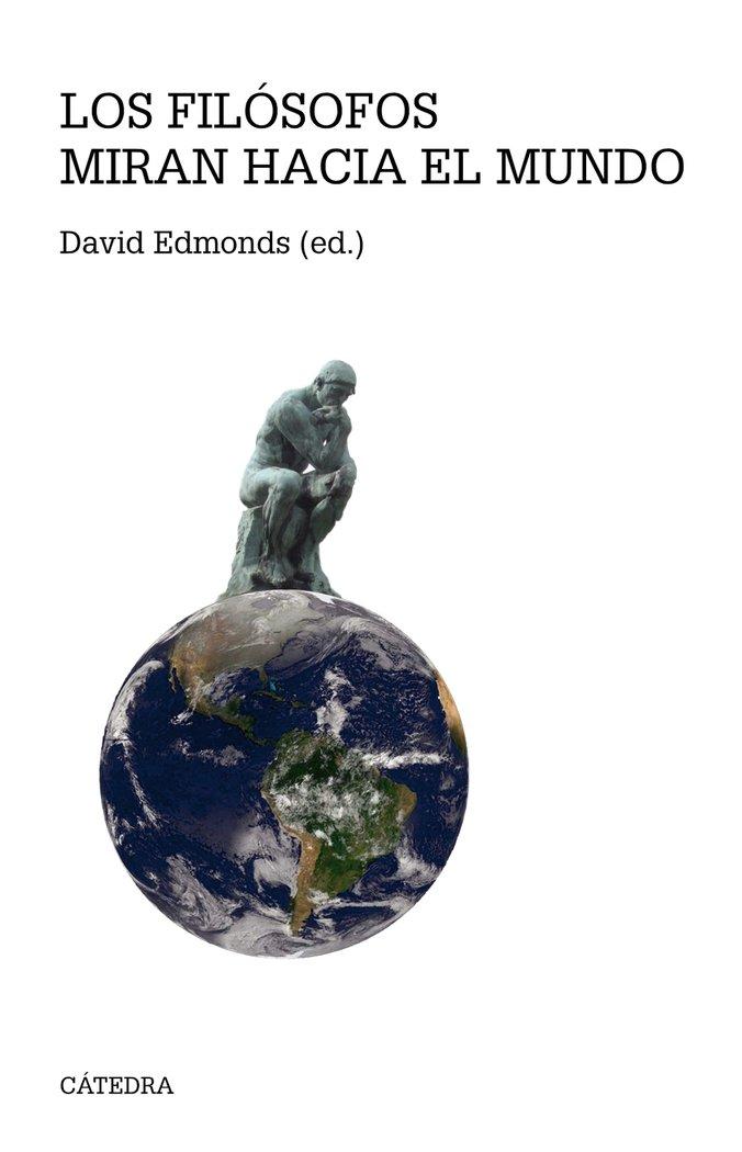 Filosofos miran hacia el mundo,los