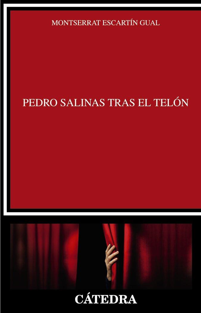 Pedro salinas tras el telon