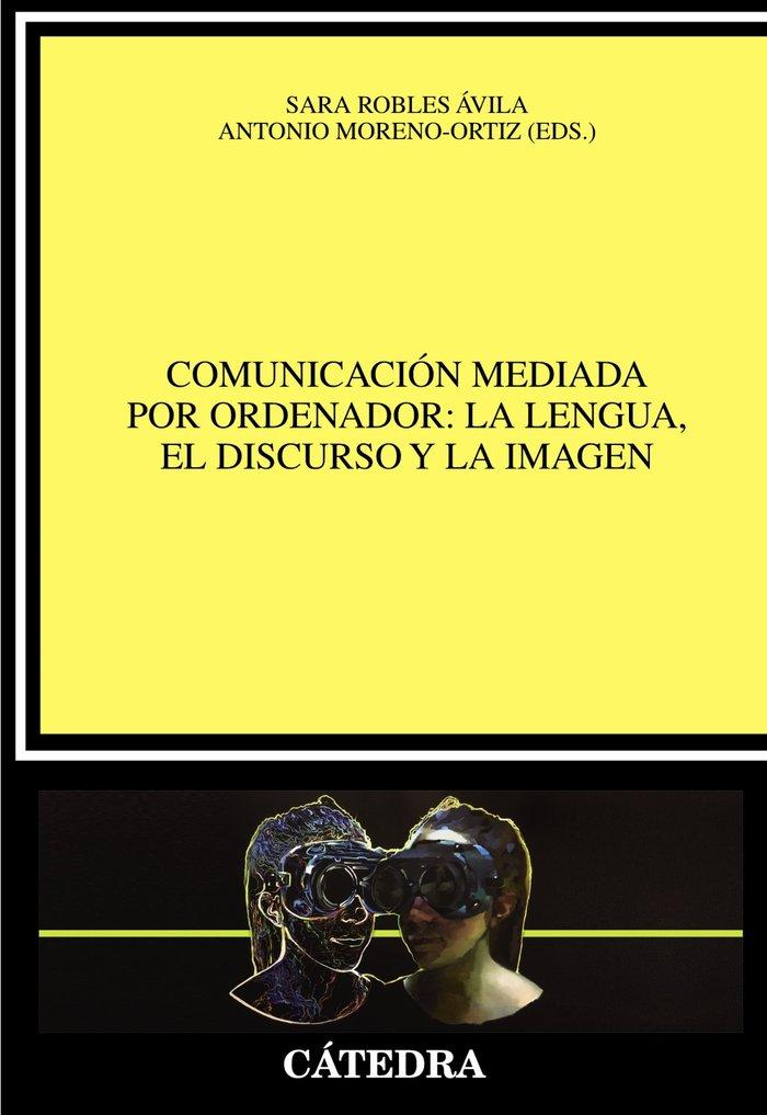 Comunicacion mediada por ordenador la lengua el discurso