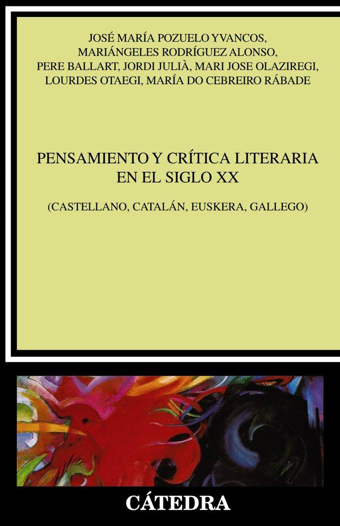 Pensamiento y critica literaria del siglo xx