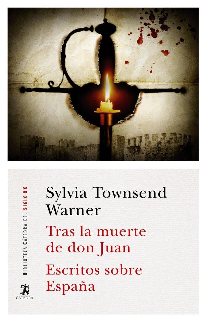 Tras la muerte de don juan/ escritos sobre españa