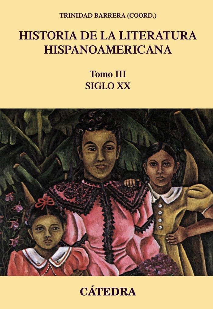 Historia de la literatura hispanoamericana iii
