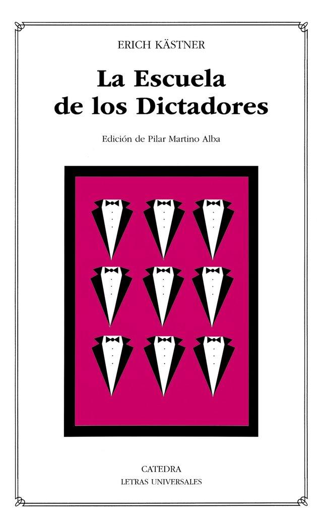 Escuela de los dictadores,la