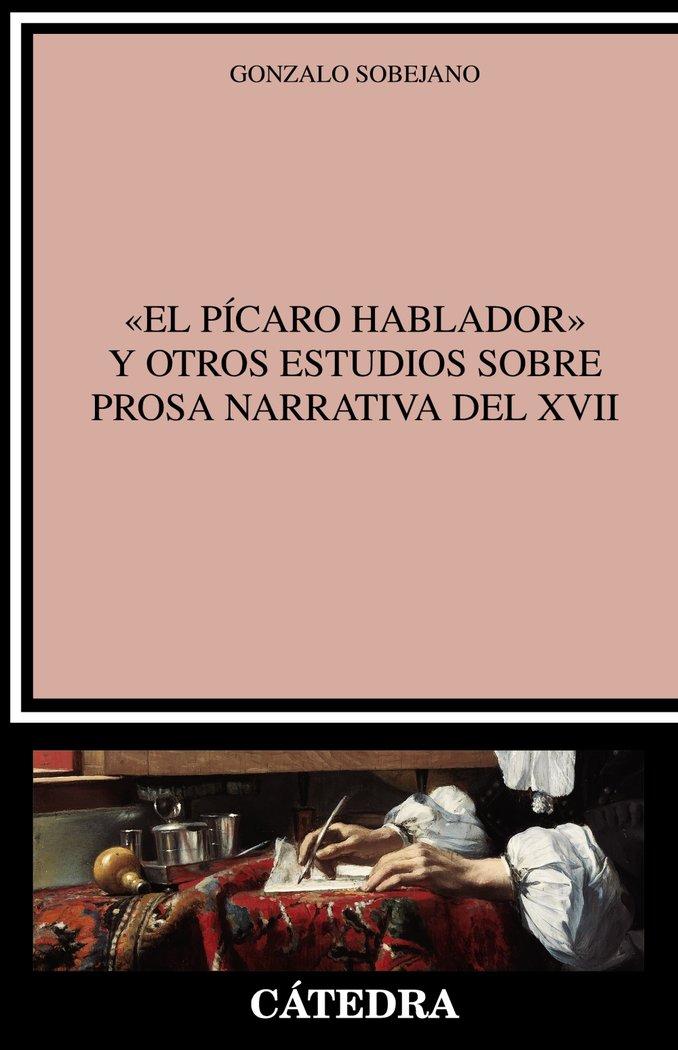 El picaro hablador y otros estudios sobre  prosa narrativa