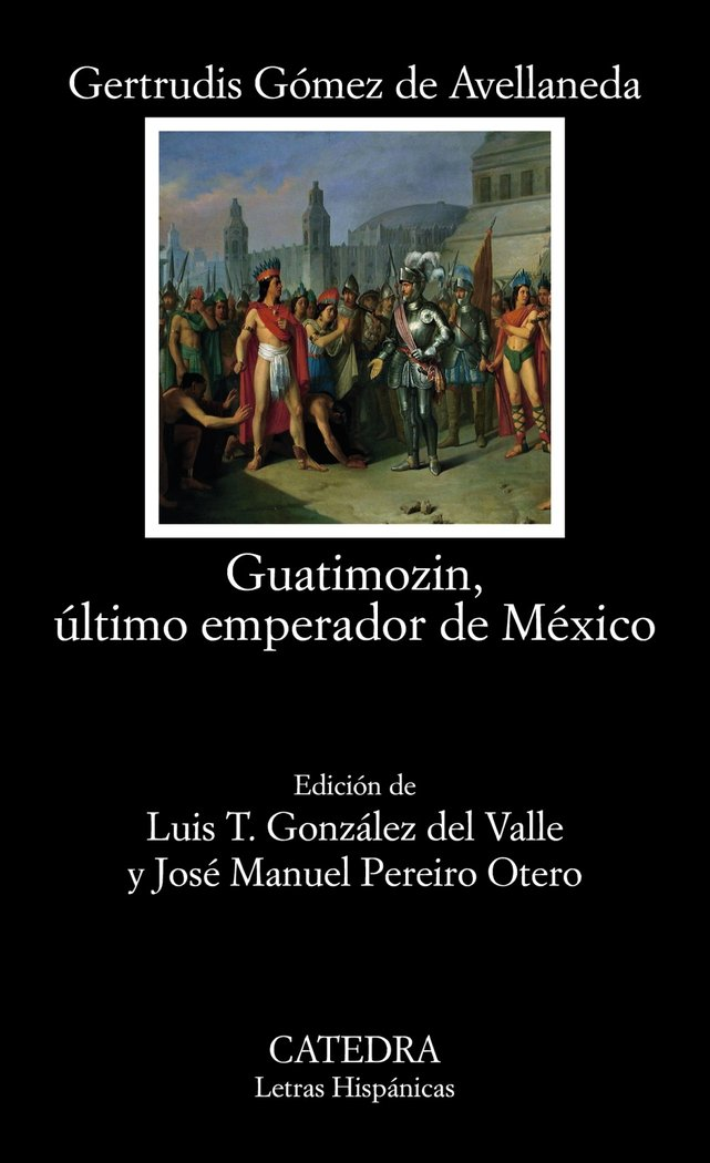 Guatimozin ultimo emperador de mexico