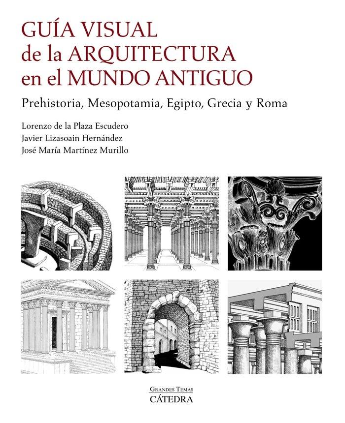 Guia visual de la arquitectura en el mundo antiguo