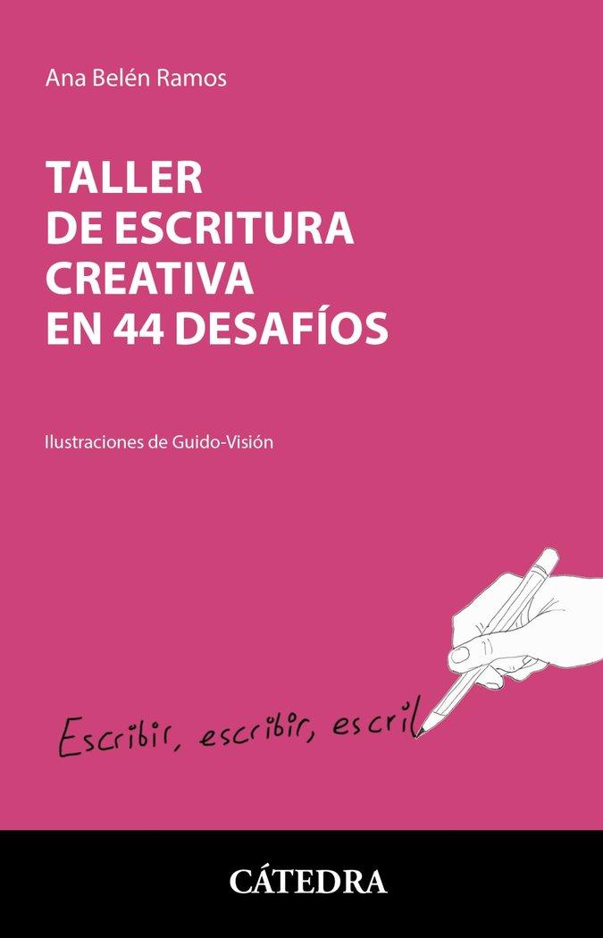 Taller de escritura creativa en 44 desafios