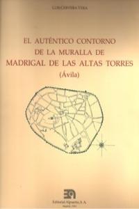 Autentico contorno de la muralla de madrigal,el