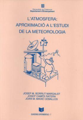 Atmosfera: aproximacio a l'estudi de la meteorologia/l'