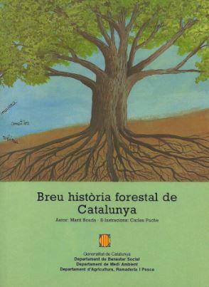 Breu historia forestal de catalunya