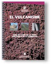 Vulcanisme: guia de camp de la zona volcanica de la garrotxa