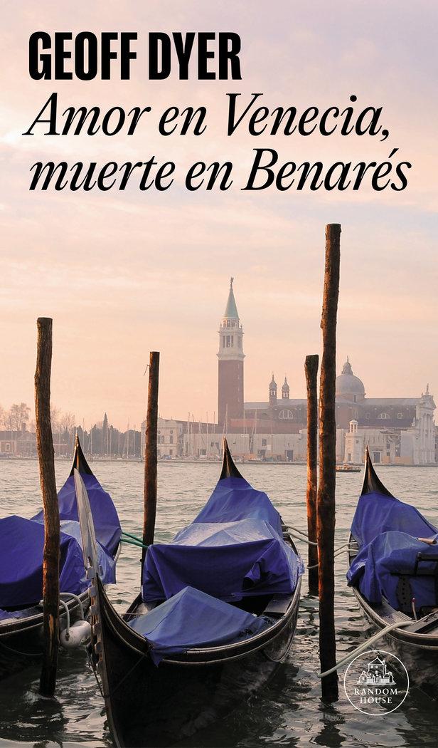 Amor en venecia muerte en benares