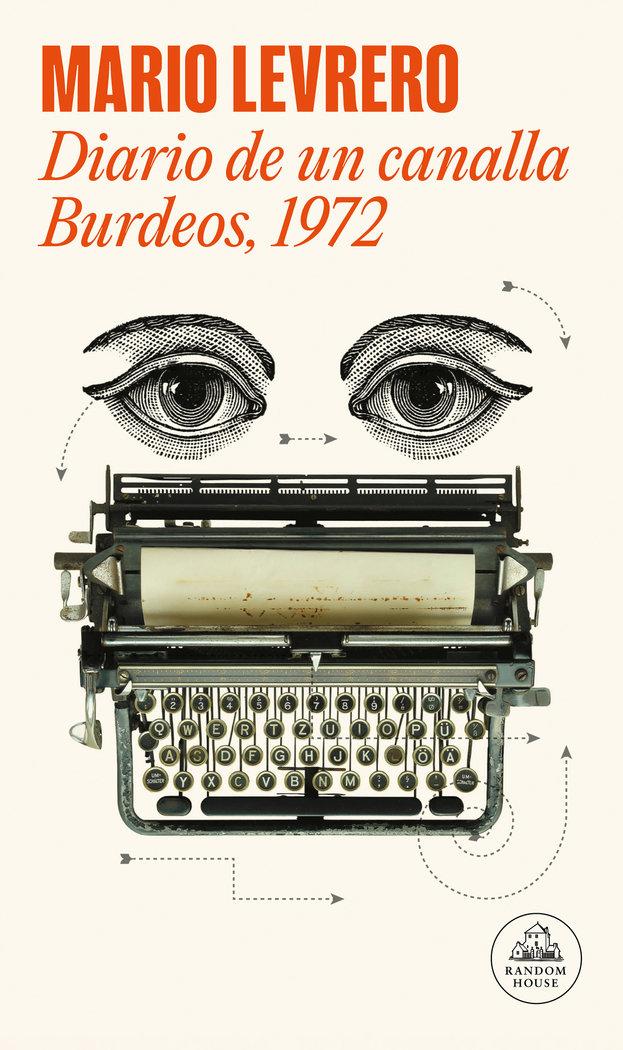 Diario de un canalla burdeos 1972