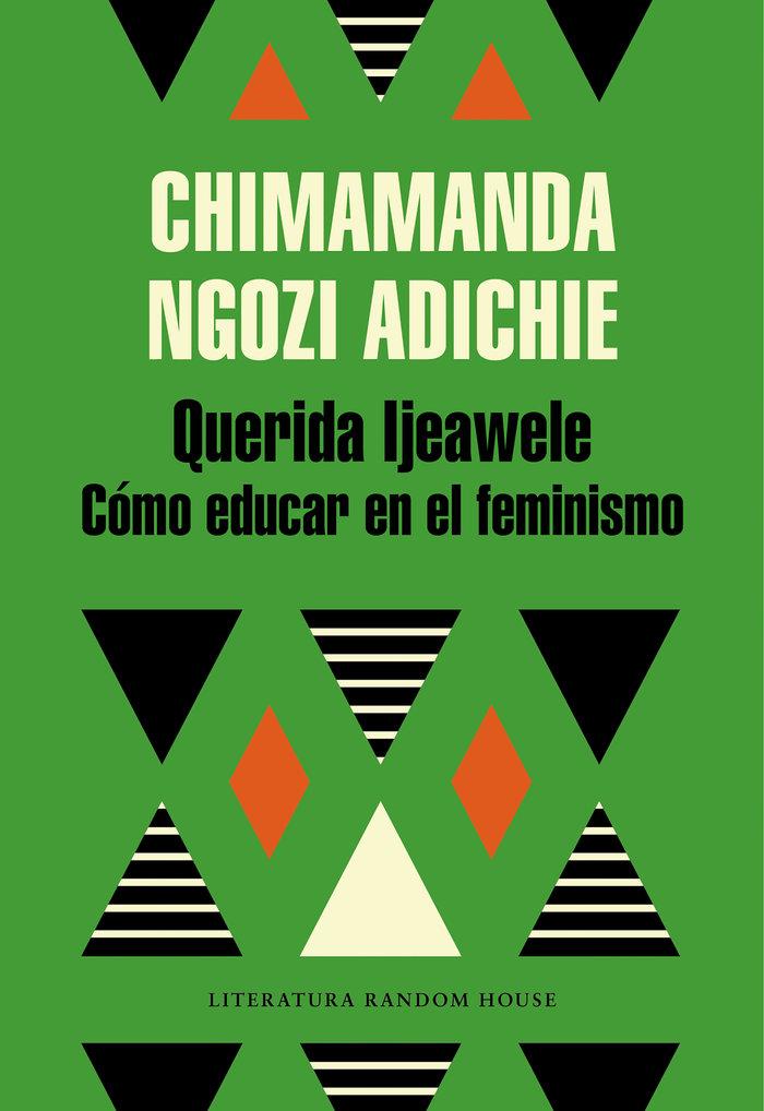 Querida ijeawele o como educar en el feminismo