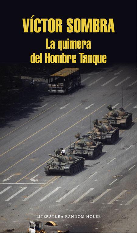 Quimera del hombre tanque,la