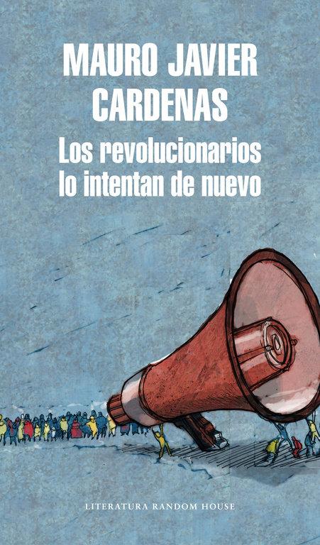 Revolucionarios lo intentan de nuevo,los