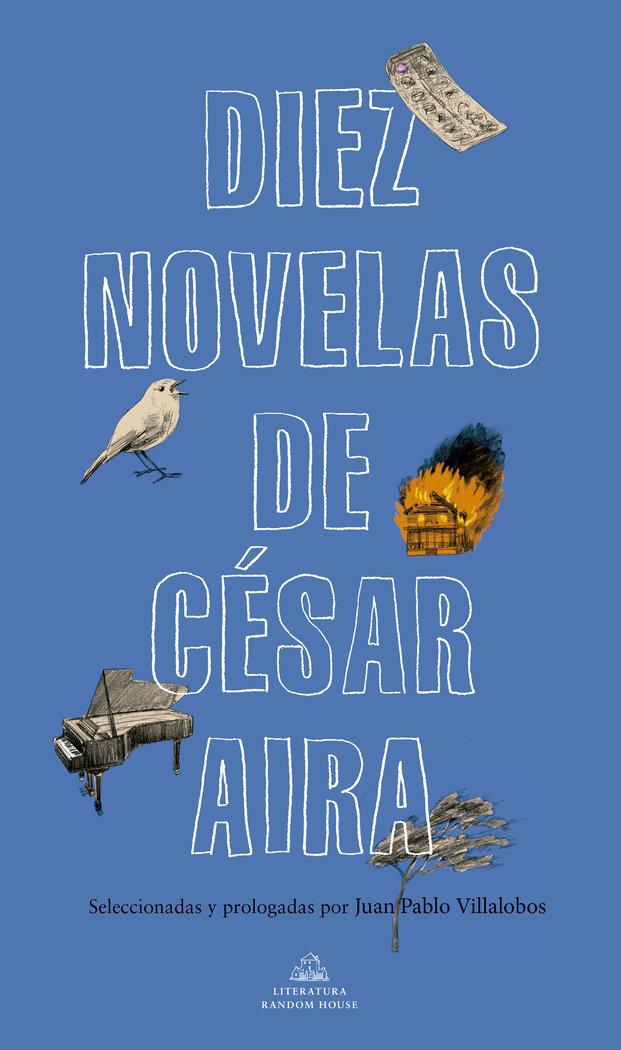 Diez novelas de cesar aria