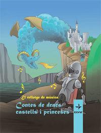 Rellotge de musica. contes de dracs, castells i princeses,el