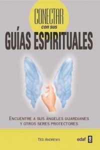 Conectar con sus guias espirituales