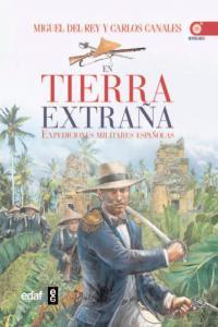 En tierra extraña expediciones militares españolas