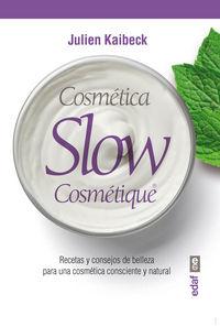 Cosmetica slow