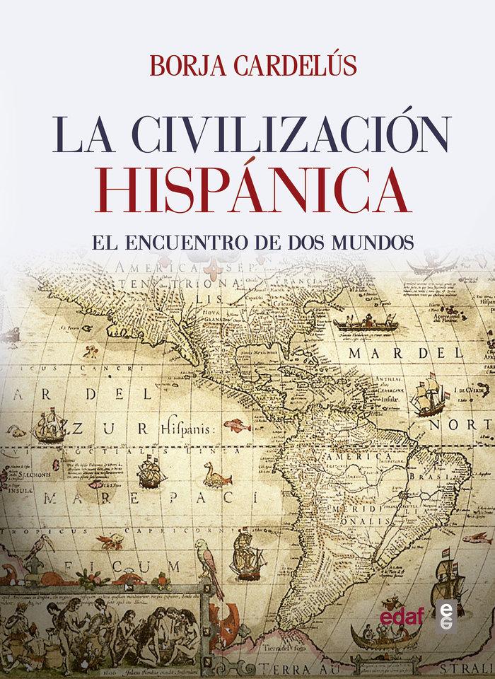 Civilizacion hispanica,la