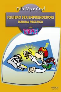 Quiero ser emprendedor manual practico