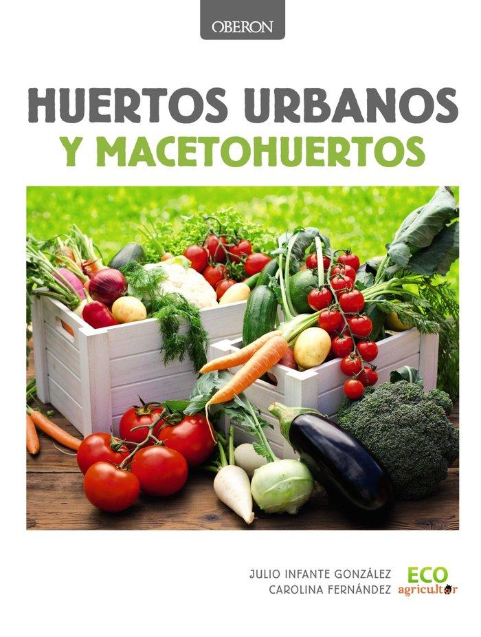 Huertos urbanos y macetohuertos