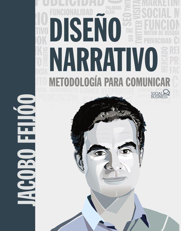 Diseño narrativo. metodologia para comunicar