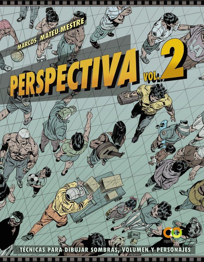 Perspectiva volumen 2 tecnicas para dibuja