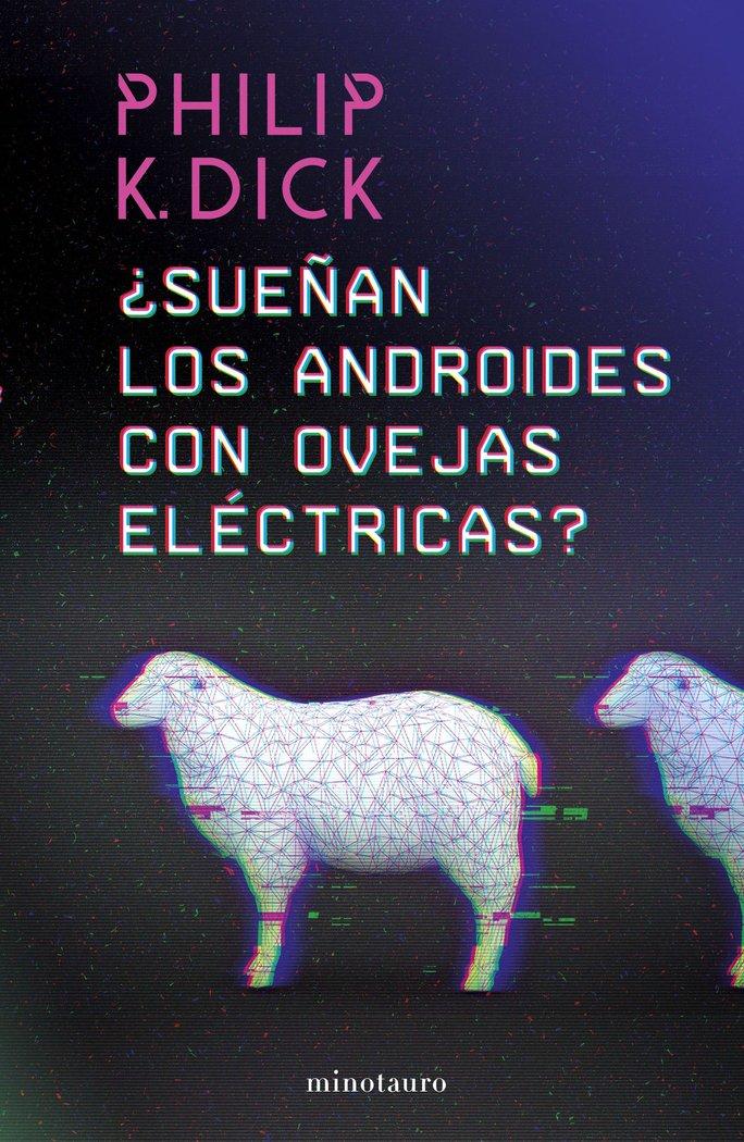Sueñan los androides con ovejas electrica
