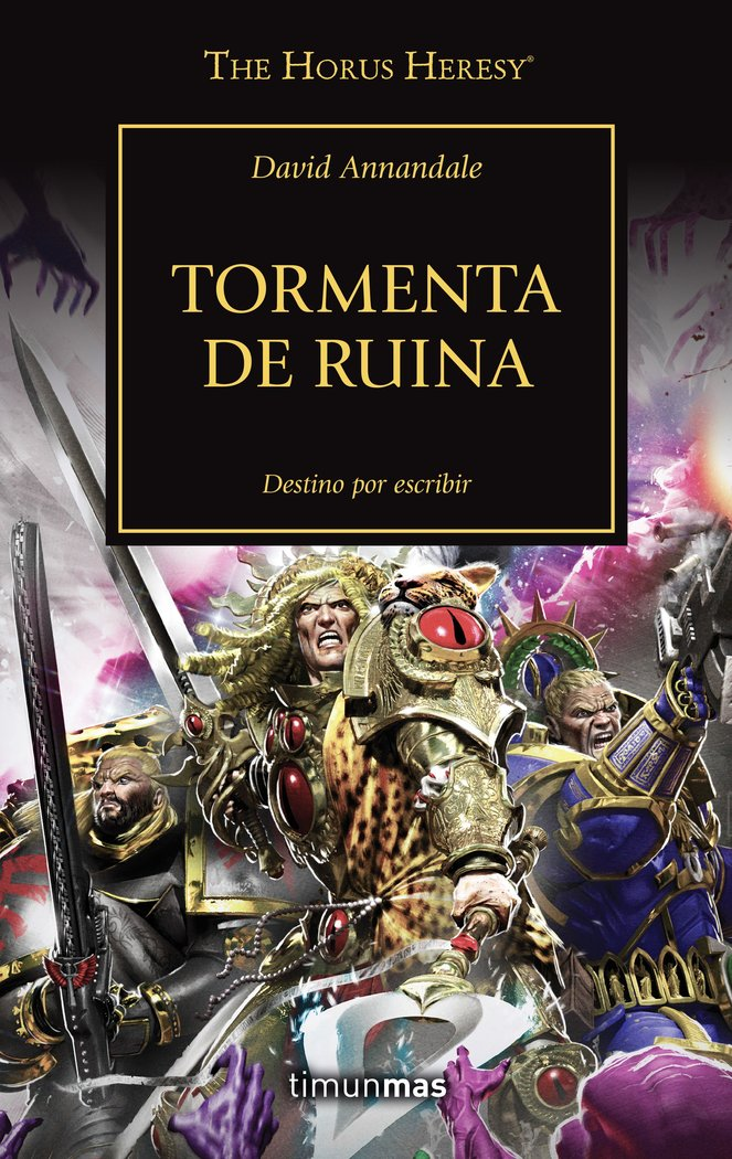 The horus heresy 46 tormenta de ruin