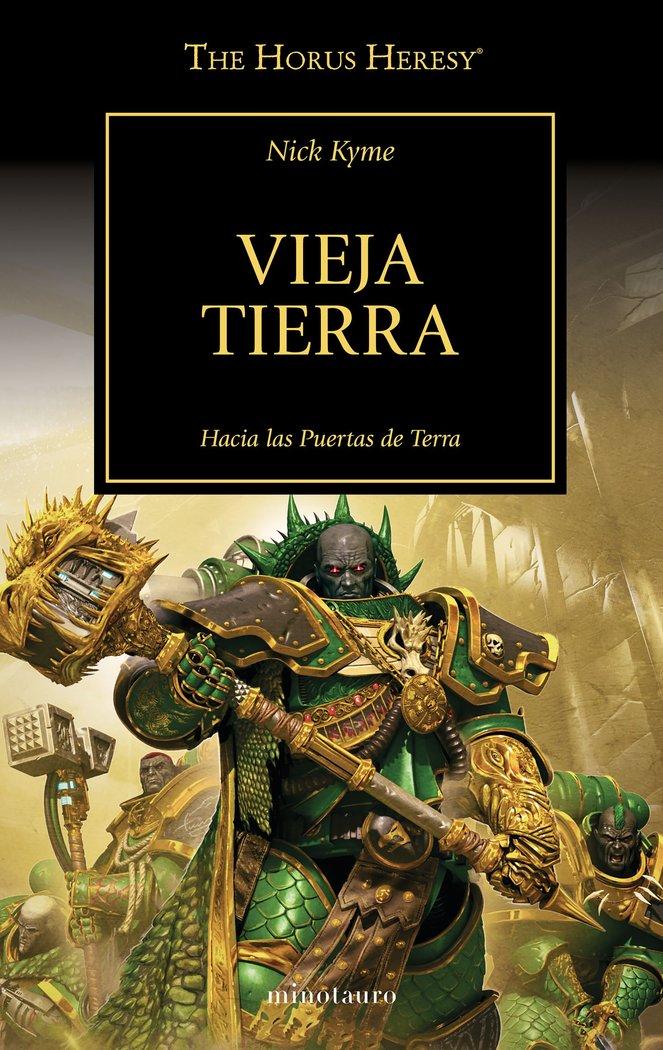 The horus heresy 47 vieja tierra