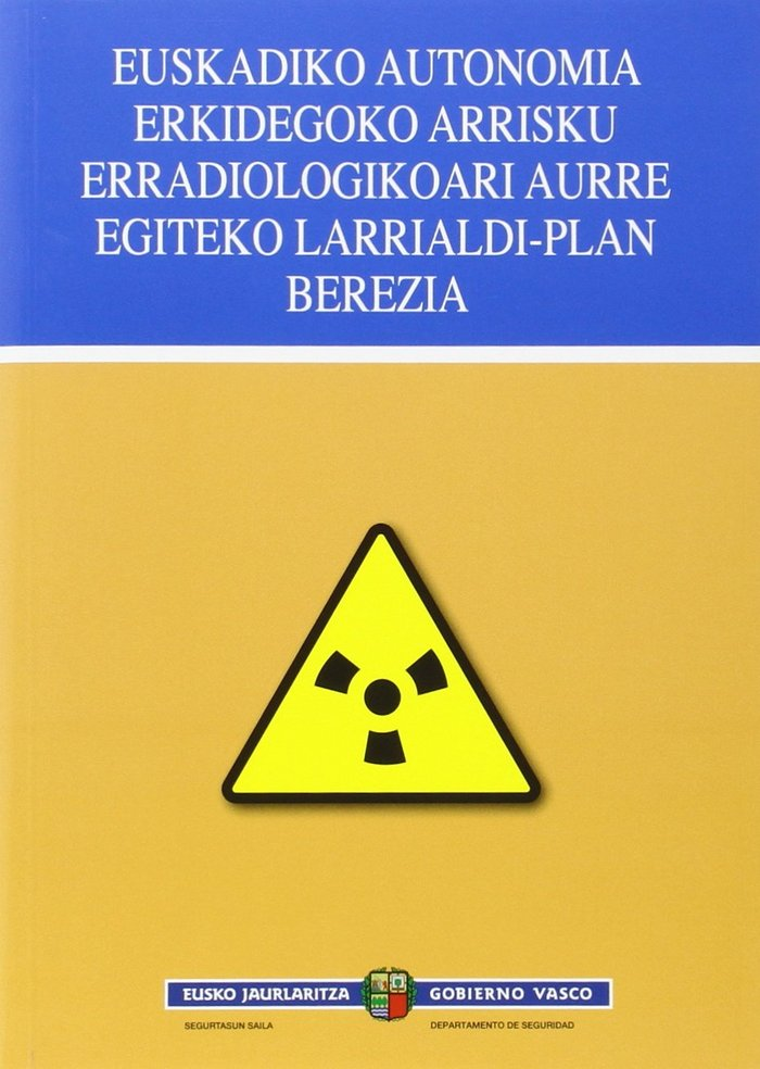Euskadiko autonomia erkidegoko arrisku erradiologikoari aurr
