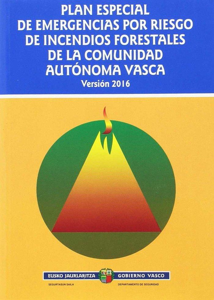Plan especial de emergencias por riesgo de incendios foresta
